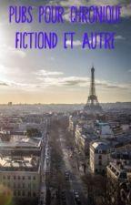 Pubs Pour Chronique Fictiond Et Autre by darinetoujoursDZ