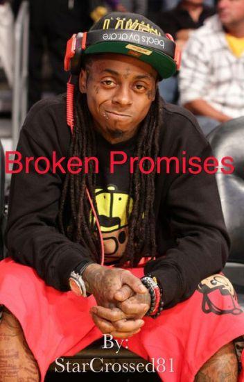 Broken Promises (A Lil Wayne FanFic)
