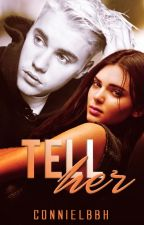 tell her - j.b. by connieLBBH