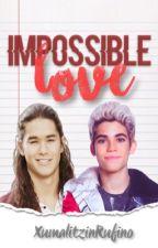 """""""Impossible Love"""" [Jaylos] by XumalitzinRufino"""