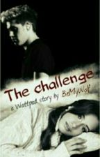 The Challenge//F.F. Niall Horan// by BeMyWolf