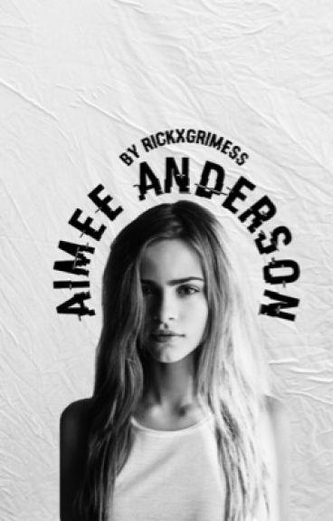 Aimee Anderson|| C.G.