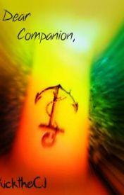 Dear Companion by KicktheCJ