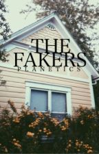 THE FAKERS by -planetics