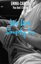 We are simply us ||saschefano|| by emma-carter
