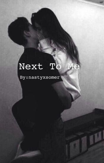 Next to me {c.d}