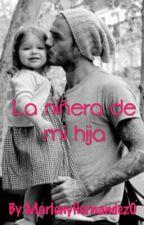 La  niñera de mi hija by MarlenyHernandez0