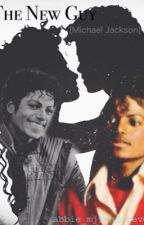 The New Guy [Michael Jackson] by abbie_mjfanforever