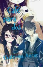 Café para dos [K Project One-shot] (Fushimi x OC) by EKurae
