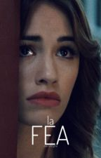 La Fea by isacselegna