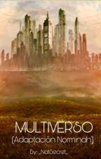 Multiverso (Adaptación Norminah) by _NatSecret_
