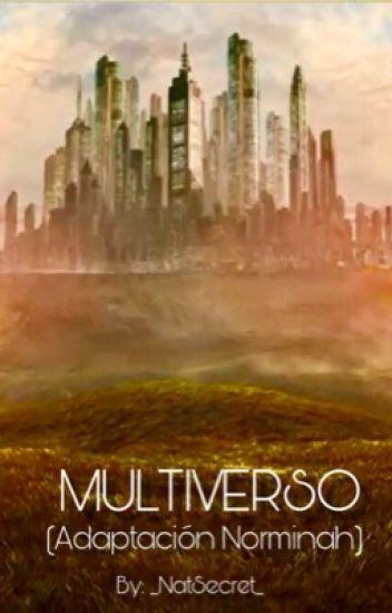 Multiverso (Adaptación Norminah)