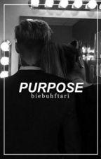 purpose | jariana songfics by biebuhftari