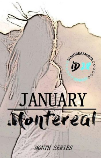 Month Series: January Montereal (✔)