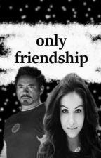 Only Friendship (Zawieszone) by echekubek_626
