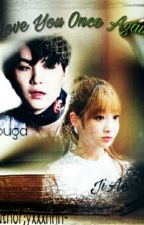 Love You Once Again||Suga Malay FF||[[-COMPLETE-]] by yxxxnnn-