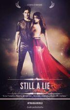 Still a Lie by MyMangaWorld