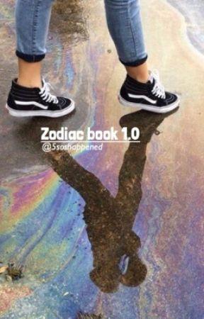 Zodiac book 1.0 by 5soshappened