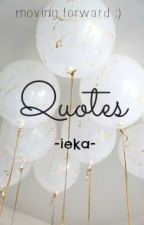 Quotes by iekaMcslay