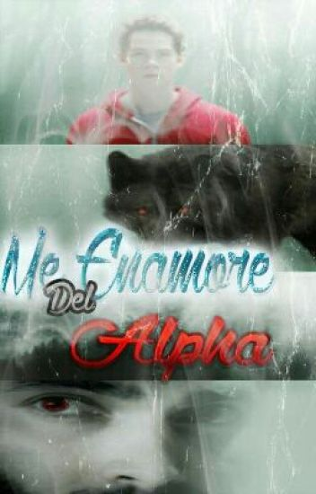 Me enamore del Alpha (Sterek/Sciam)