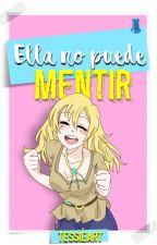 Ella no Puede Mentir [CDM] by tessieart