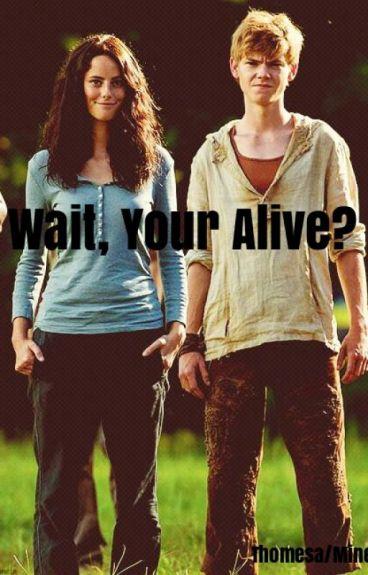 Wait, Your Alive? (Thomesa/Minewt)