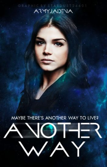 Another Way (#TheWattys2016)