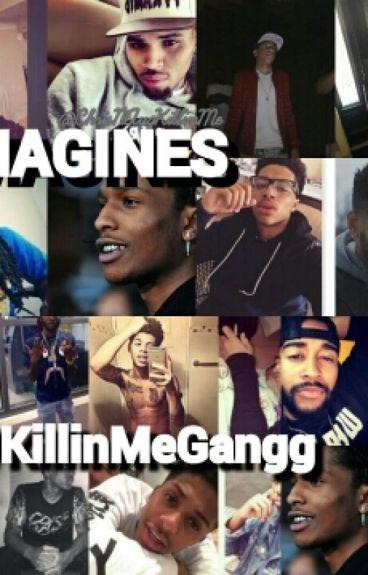 Book of Imagines #KillinMeGanng