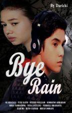 Bye Rain by darichi97