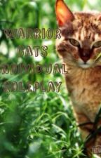 Warrior Cat Individual Roleplay by FoxCatMishka