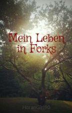 Mein Leben in Forks by HoranGirl90