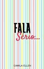 Fala Sério !! by ErrorMila