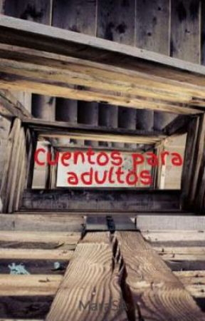 Cuentos para adultos by MaraSA