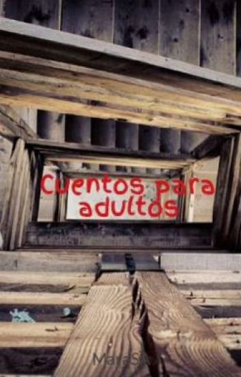 Cuentos para adultos