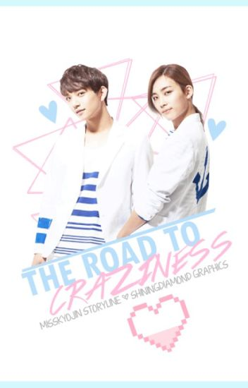 The Road to Craziness (SEVENTEEN: JiHan)