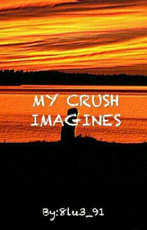 Wattpad Crush Imagines Protective