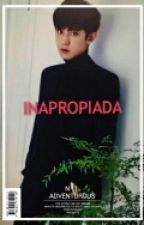Inapropiada |Park Chanyeol by NothingLast4rever