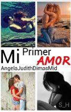 Mi Primer Amor by AngelaJudithDimasMid