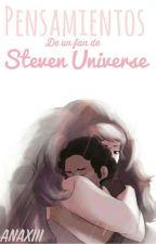 Pensamientos De Un Fan De Steven Universe by AnaXIII