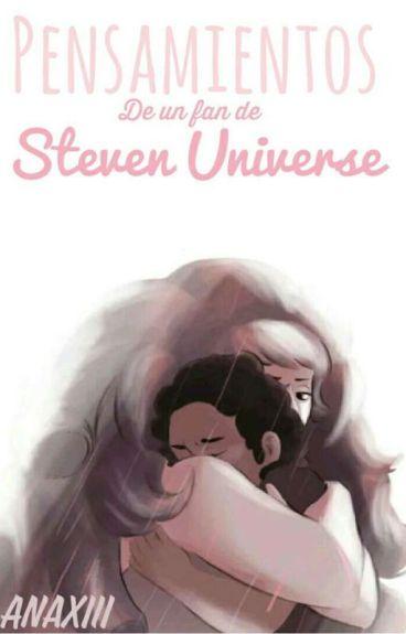 Pensamientos De Un Fan De Steven Universe