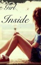 The girl inside by Dance_Queen_13