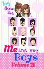 Me and My Boys VOLUME 3 by JayChowder