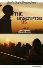 The UN-Scripted Us by augustinedev