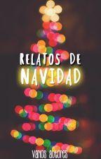 Relatos de Navidad. by queenevi