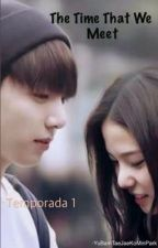 The Time That We Meet (JungKook) by Miss-MultiFan