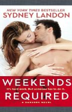 Weekend Required (Danvers #1) by Liih_Jhordana