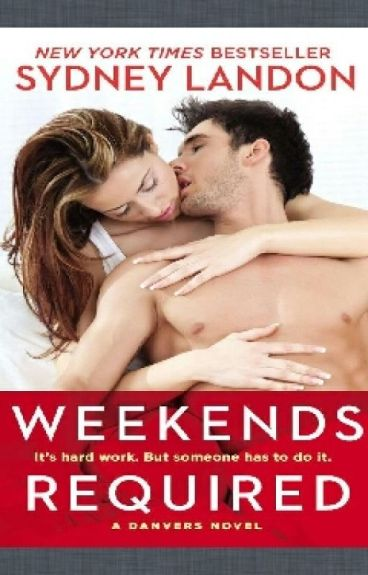 Weekend Required (Danvers #1)
