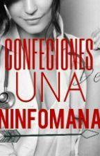 Confesiones de una Ninfomana by GlendaCaro22