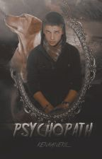 Psychopath? (Cogan Casts)-REVISI by kenkanekiL