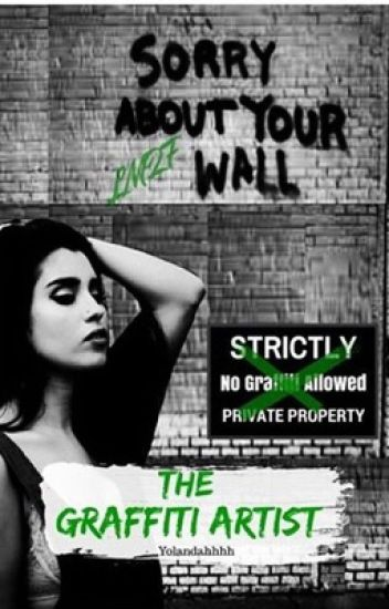 The Graffiti Artist (Camren/ Norminah)